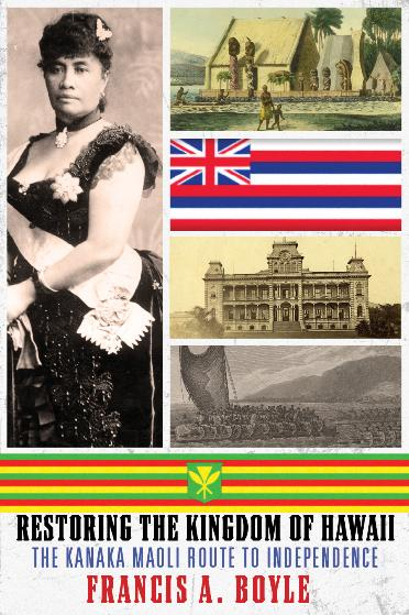 Restoring the Kingdom of Hawaii